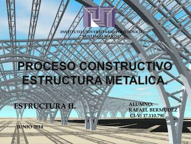 Estructuras en metal