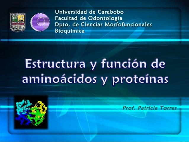 Universidad de CaraboboUniversidad de Carabobo Facultad de OdontologíaFacultad de Odontología Dpto. de Ciencias Morfofunci...