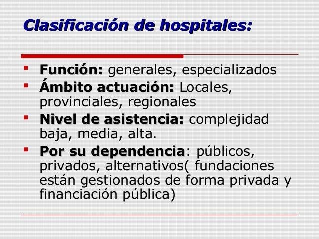 estructura y organizaci n del sistema sanitario On clasificacion de hospitales