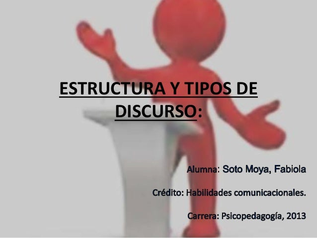 Estructura Y Tipos De Discurso