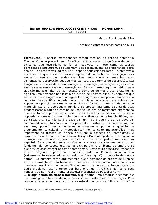 ESTRUTURA DAS REVOLUÇÕES CIENTÍFICAS - THOMAS KUHN - CAPÍTULO 1 Marcos Rodrigues da Silva Este texto contém apenas notas d...