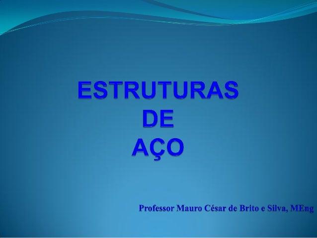 É UMA VARIANTE DO FERRO FORMA DE VARIOS COMPOSTOS Ex.: HEMATITA (CSN) AÇO = FERRO + CARBONO (0,002% ATÉ 2%) BASICAMENTE O ...