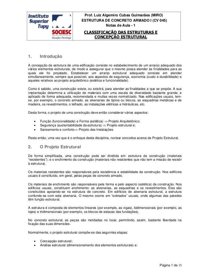 Prof. Luiz Algemiro Cubas Guimarães (MIRO) ESTRUTURA DE CONCRETO ARMADO I (CV 045) Notas de Aula - 1 CLASSIFICAÇÃO DAS EST...