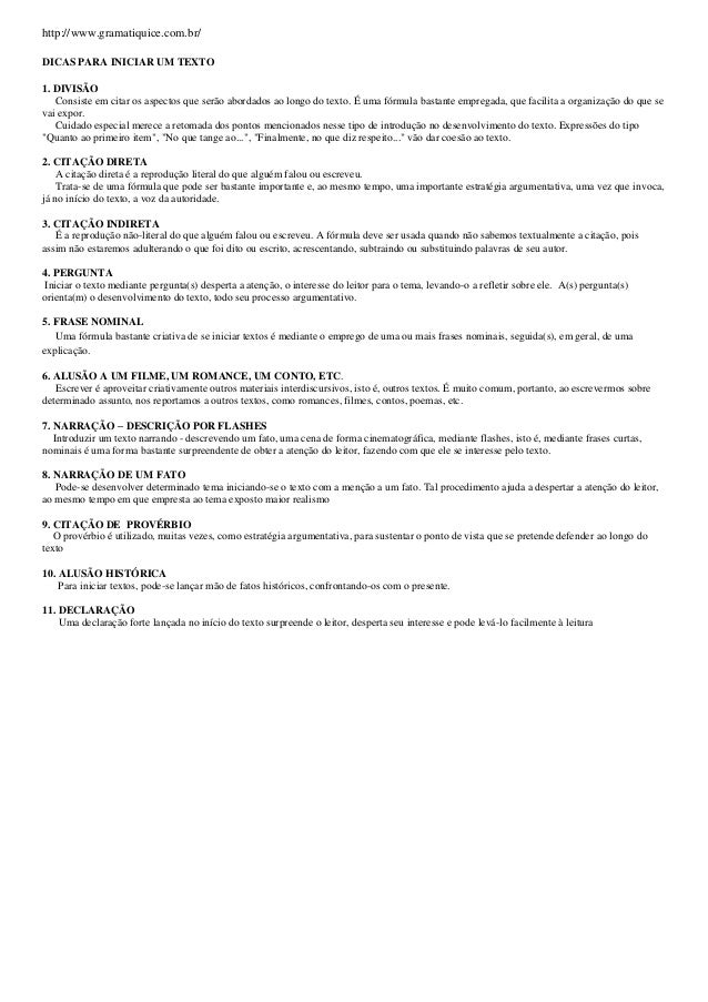 http://www.gramatiquice.com.br/ DICAS PARA INICIAR UM TEXTO 1. DIVISÃO Consiste em citar os aspectos que serão abordados a...