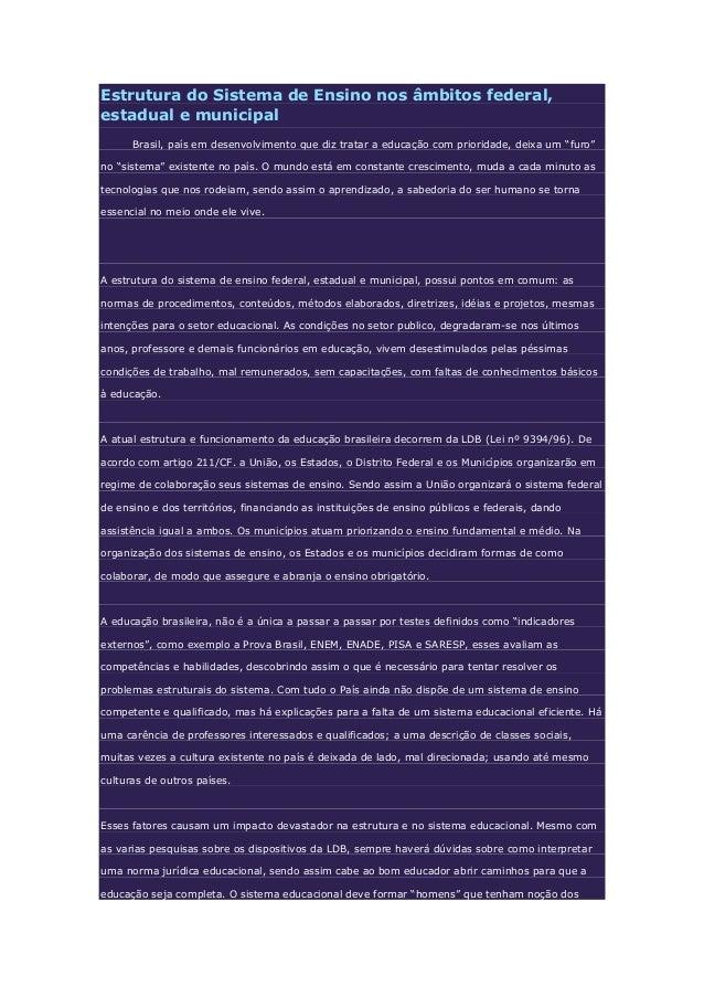 Estrutura do Sistema de Ensino nos âmbitos federal,estadual e municipal      Brasil, país em desenvolvimento que diz trata...