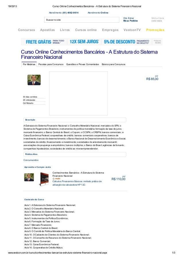 19/03/13                                    Curso Online Conhecimentos Bancários - A Estrutura do Sistema Financeiro Nacio...