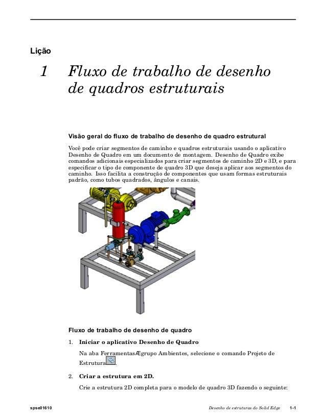 Lição 1 Fluxo de trabalho de desenho de quadros estruturais Visão geral do fluxo de trabalho de desenho de quadro estrutur...