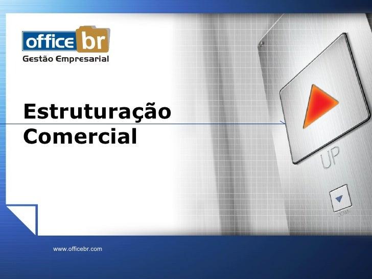 Estruturação  Comercial