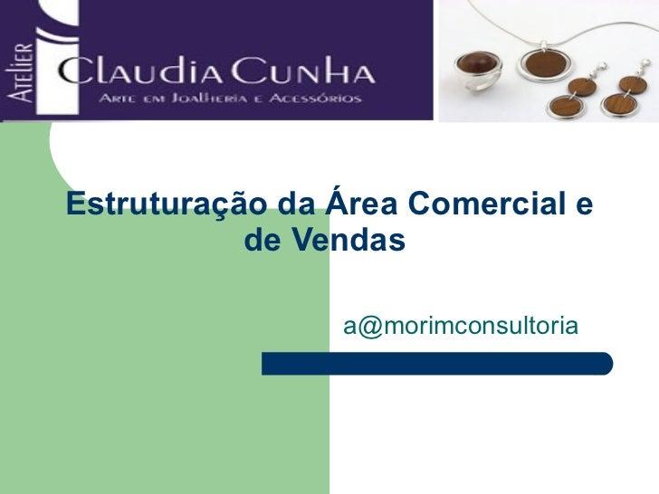 Estruturação da Área Comercial e de Vendas  a@morimconsultoria