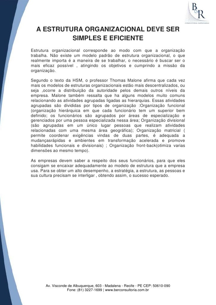 A ESTRUTURA ORGANIZACIONAL DEVE SER           SIMPLES E EFICIENTEEstrutura organizacional corresponde ao modo com que a or...