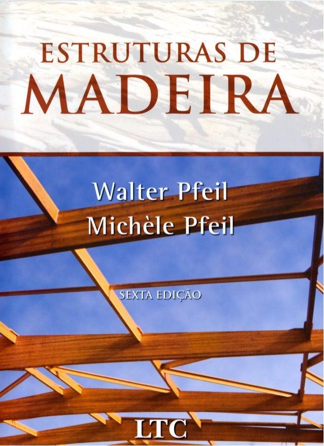 Estruturas de Madeira - Walter Pfeil e Michèle Pfeil