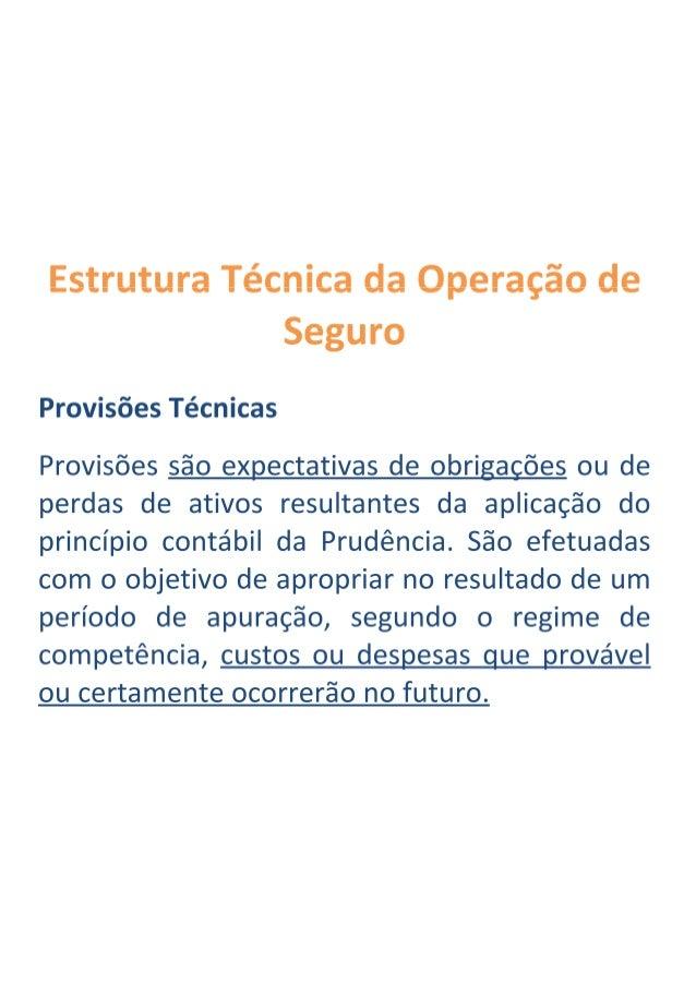 Estrutura tecnica da operacao de seguro