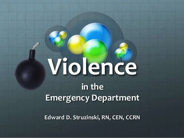 Violence and aggression in the emergency department