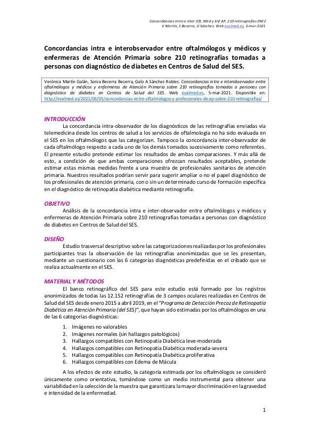 Concordancias intra e inter Oft, Méd y Enf AP, 210 retinografías DM2 V Martín, S Becerra, G Sánchez. Web evalmed.es, 5-mar...