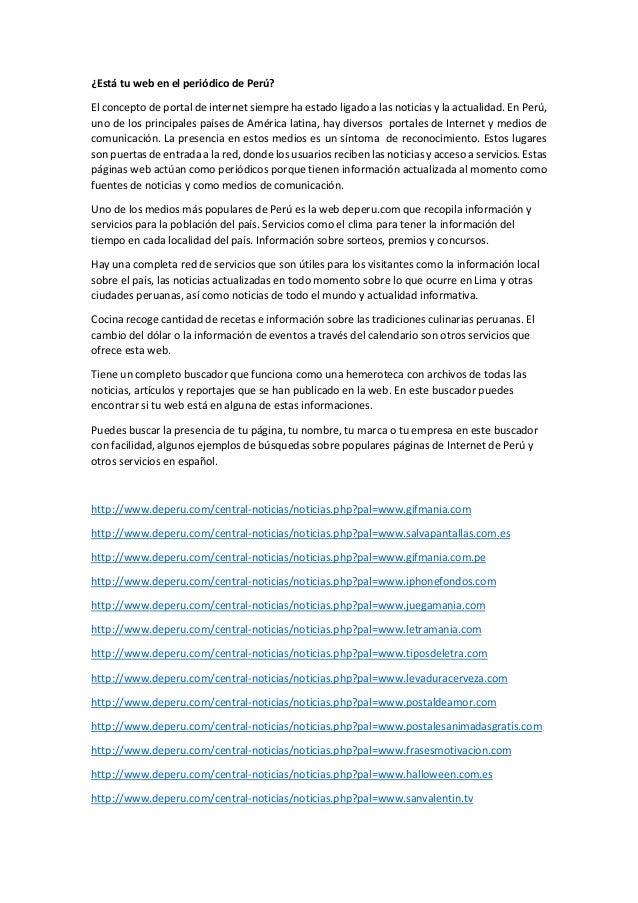 ¿Está tu web en el periódico de Perú?  El concepto de portal de internet siempre ha estado ligado a las noticias y la actu...