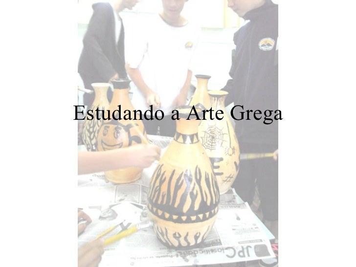 Estudando a Arte Grega