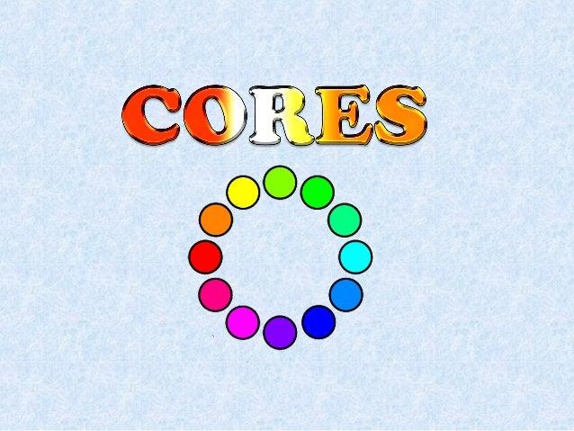 CORES PRIMÁRIASAs cores primárias ou puras são coresque não se consegue misturando outrascores.São vermelhas,azul e amarelo.