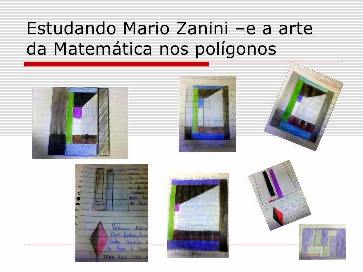 Estudando Mario Zanini –e a arteda Matemática nos polígonos