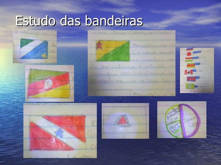 Estudo das bandeiras