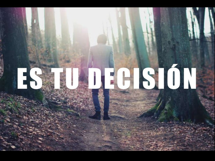 ES TU DECISIÓN<br />