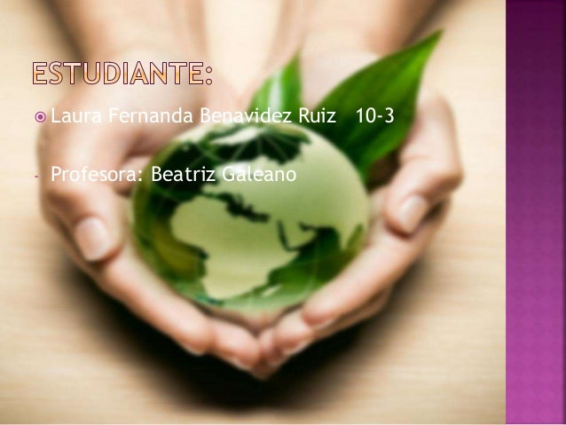 Laura Fernanda Benavidez Ruiz 10-3 - Profesora: Beatriz Galeano
