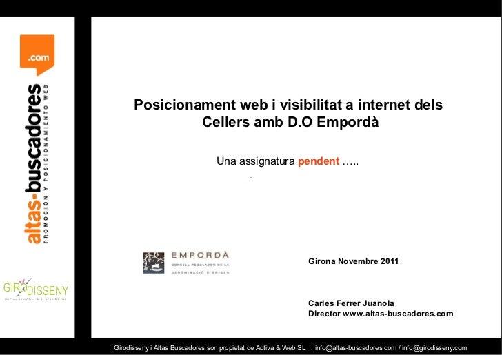 Posicionament web i visibilitat a internet dels               Cellers amb D.O Empordà                                 Una ...