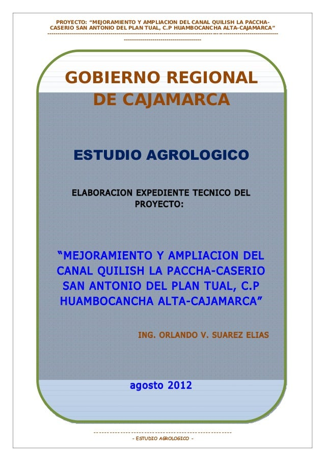 """PROYECTO: """"MEJORAMIENTO Y AMPLIACION DEL CANAL QUILISH LA PACCHACASERIO SAN ANTONIO DEL PLAN TUAL, C.P HUAMBOCANCHA ALTA-C..."""
