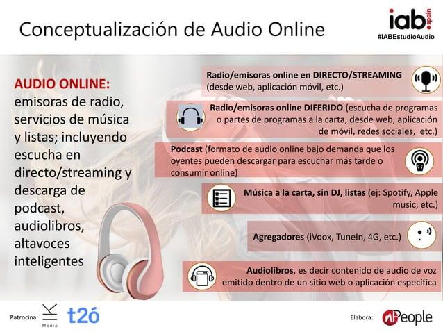 #IABEstudioAudio Patrocina: Elabora: Conceptualización de Audio Online Radio/emisoras online en DIRECTO/STREAMING (desde w...