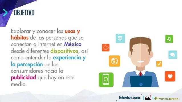 Estudio consumo medios internautas mexico Slide 2