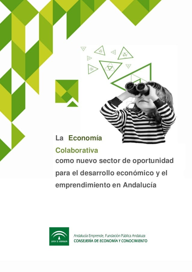 1 como nuevo sector de oportunidad para el desarrollo económico y el emprendimiento en Andalucía La Economía Colaborativa