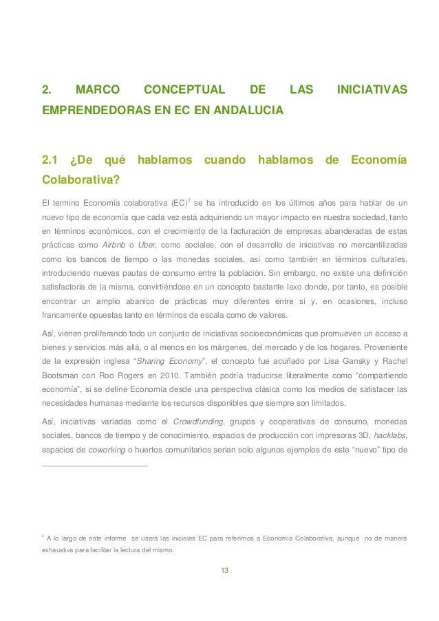 13 2. MARCO CONCEPTUAL DE LAS INICIATIVAS EMPRENDEDORAS EN EC EN ANDALUCIA 2.1 ¿De qué hablamos cuando hablamos de Economí...
