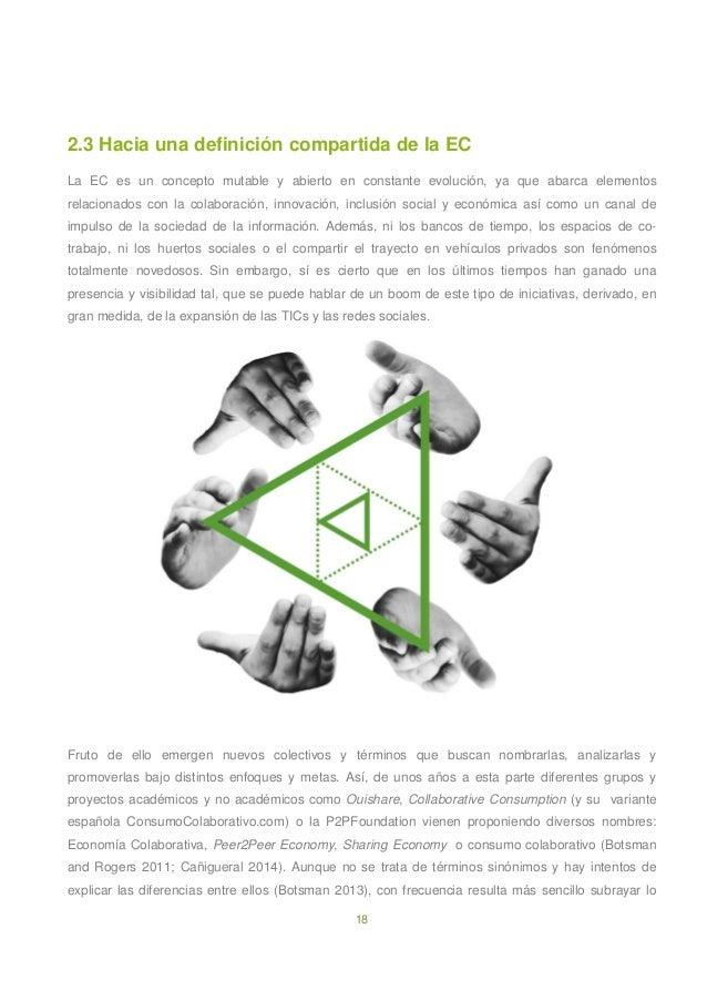 18 2.3 Hacia una definición compartida de la EC La EC es un concepto mutable y abierto en constante evolución, ya que abar...
