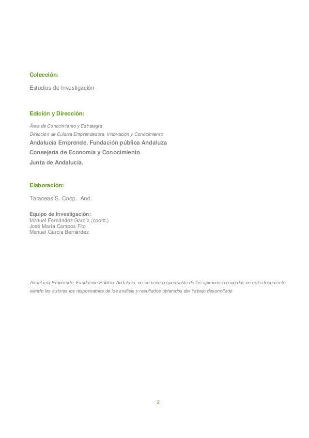 2 Colección: Estudios de Investigación Edición y Dirección: Área de Conocimiento y Estrategia Dirección de Cultura Emprend...