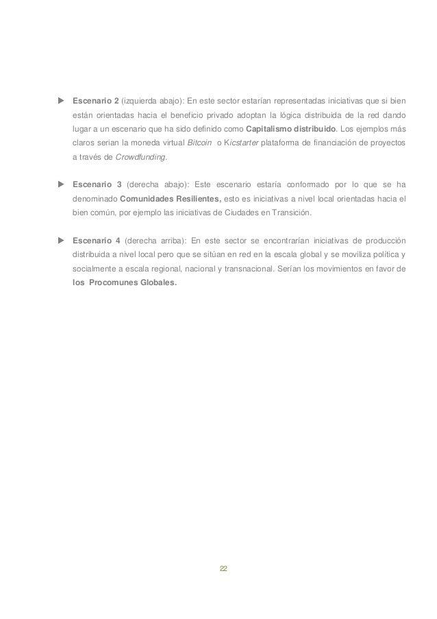 22  Escenario 2 (izquierda abajo): En este sector estarían representadas iniciativas que si bien están orientadas hacia e...