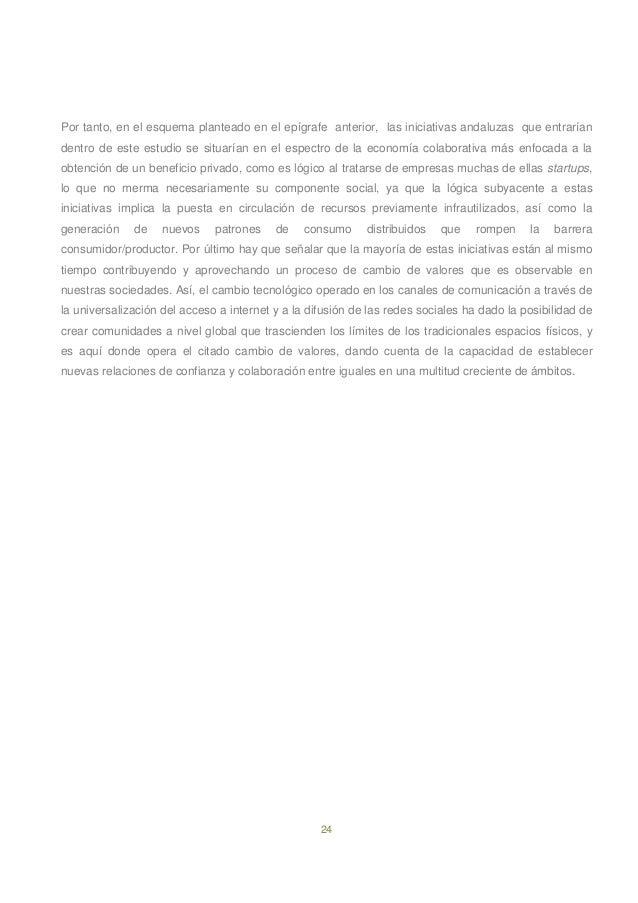 24 Por tanto, en el esquema planteado en el epígrafe anterior, las iniciativas andaluzas que entrarían dentro de este estu...
