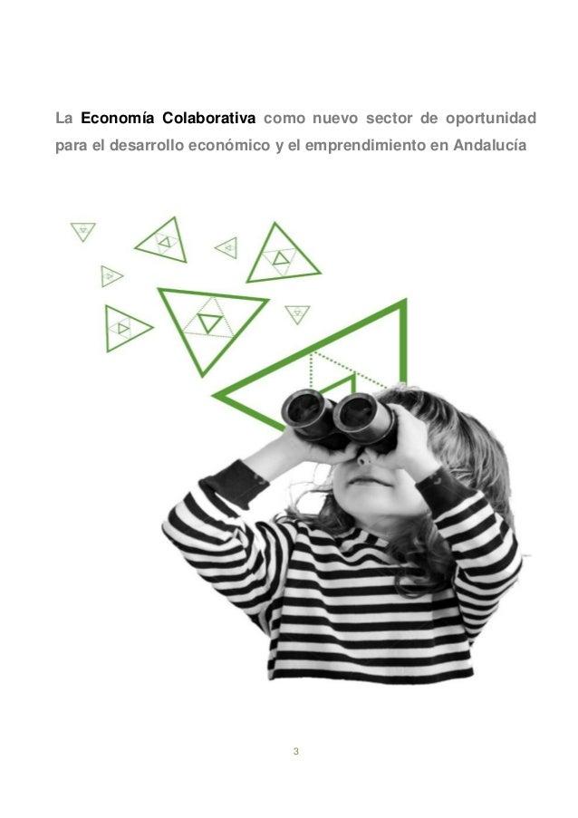 3 La Economía Colaborativa como nuevo sector de oportunidad para el desarrollo económico y el emprendimiento en Andalucía