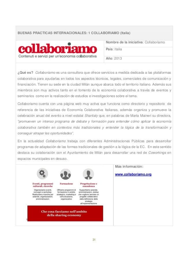 31 BUENAS PRACTICAS INTERNACIONALES: 1 COLLABORIAMO (Italia) Nombre de la iniciativa: Collaboriamo País: Italia Año: 2013 ...