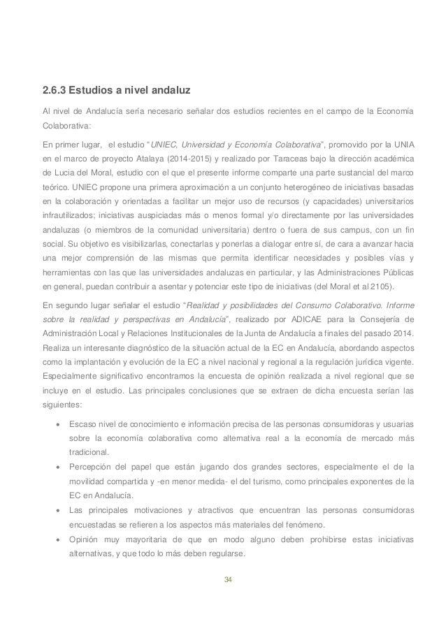 34 2.6.3 Estudios a nivel andaluz Al nivel de Andalucía sería necesario señalar dos estudios recientes en el campo de la E...