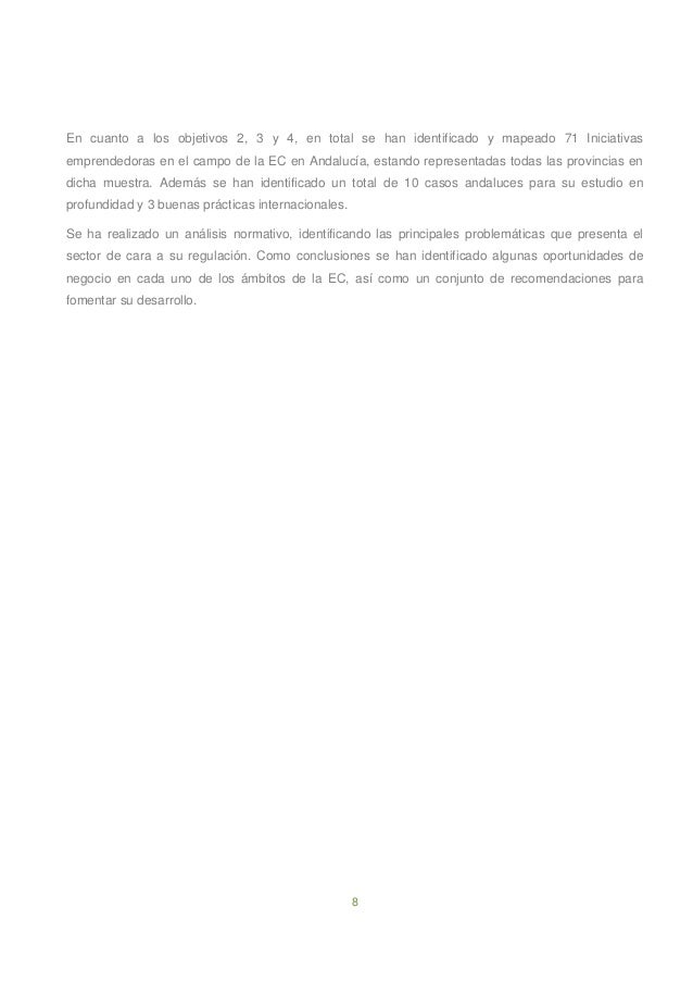 8 En cuanto a los objetivos 2, 3 y 4, en total se han identificado y mapeado 71 Iniciativas emprendedoras en el campo de l...