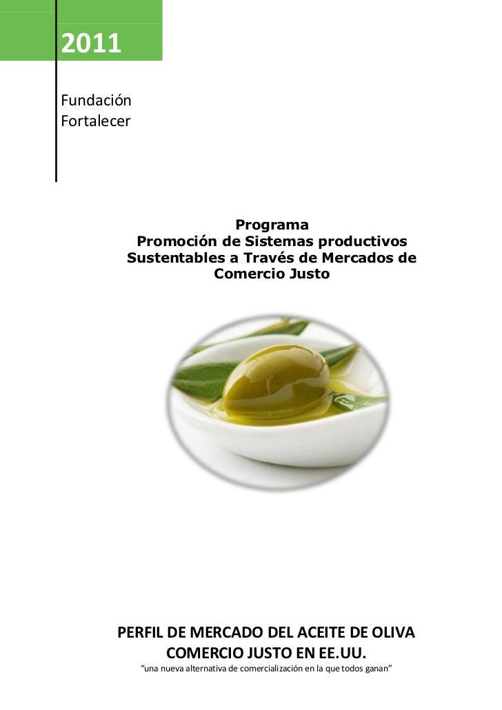 2011FundaciónFortalecer                       Programa          Promoción de Sistemas productivos         Sustentables a T...
