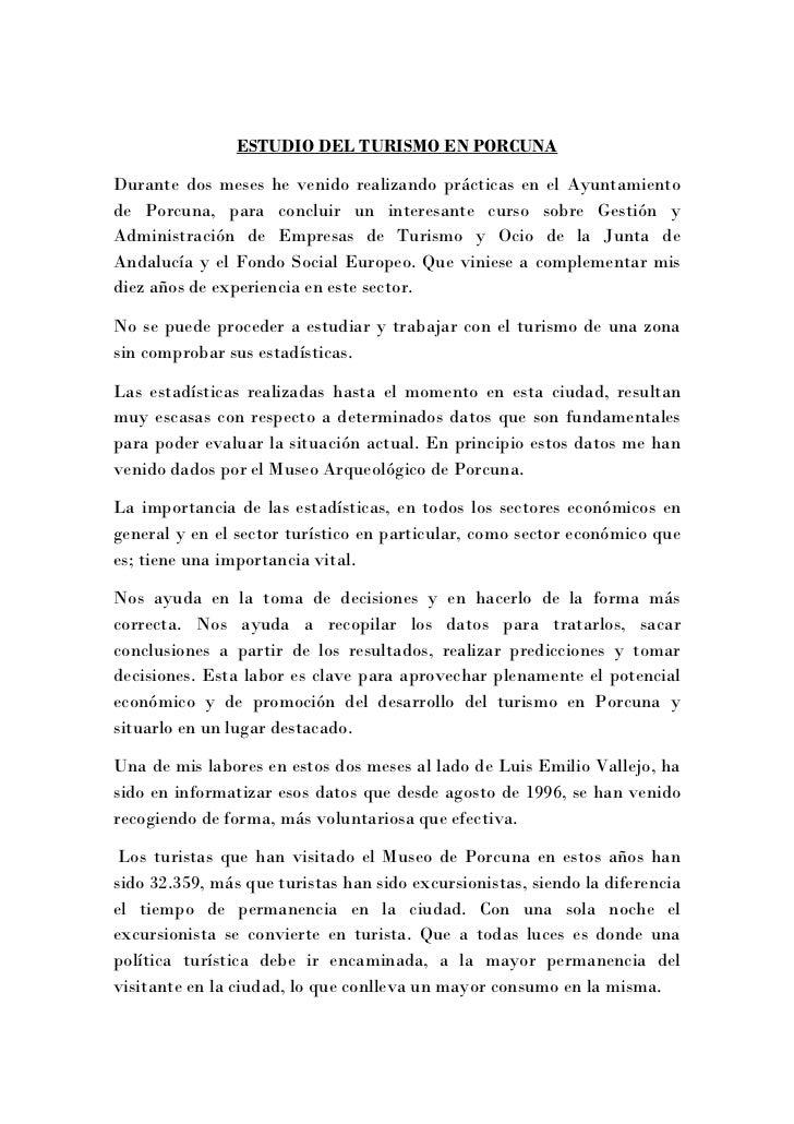 ESTUDIO DEL TURISMO EN PORCUNADurante dos meses he venido realizando prácticas en el Ayuntamientode Porcuna, para concluir...