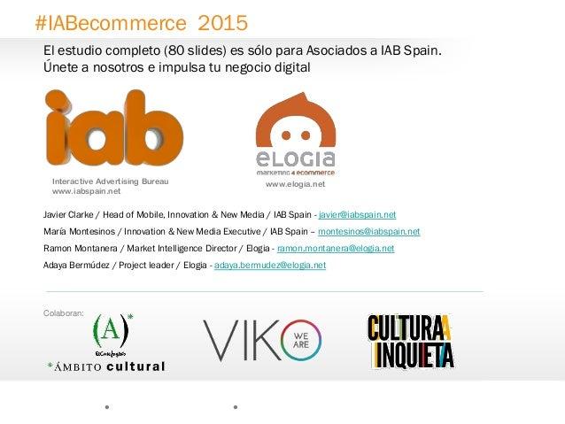 Estudio ecommerce 2015 iab elogia - Internet advertising bureau iab ...