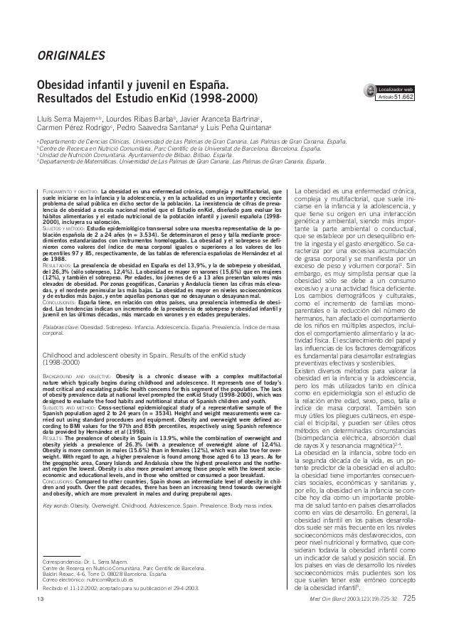 ORIGINALES Obesidad infantil y juvenil en España. Resultados del Estudio enKid (1998-2000)  51.662  Lluís Serra Majema,b, ...