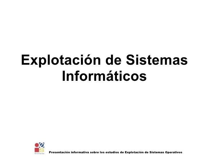 Explotación de Sistemas Informáticos