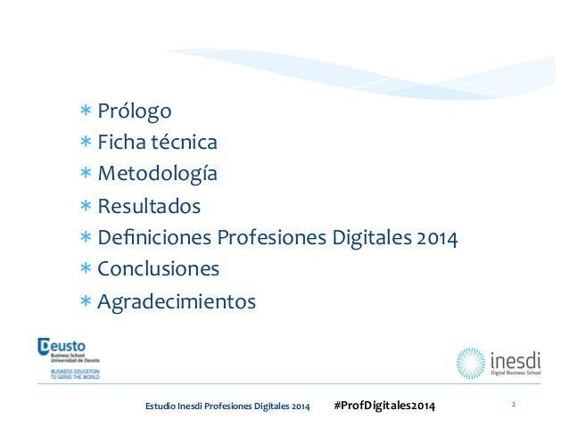 Estudio nuevas profesiones 2014 by Inesdi / Deusto Slide 2