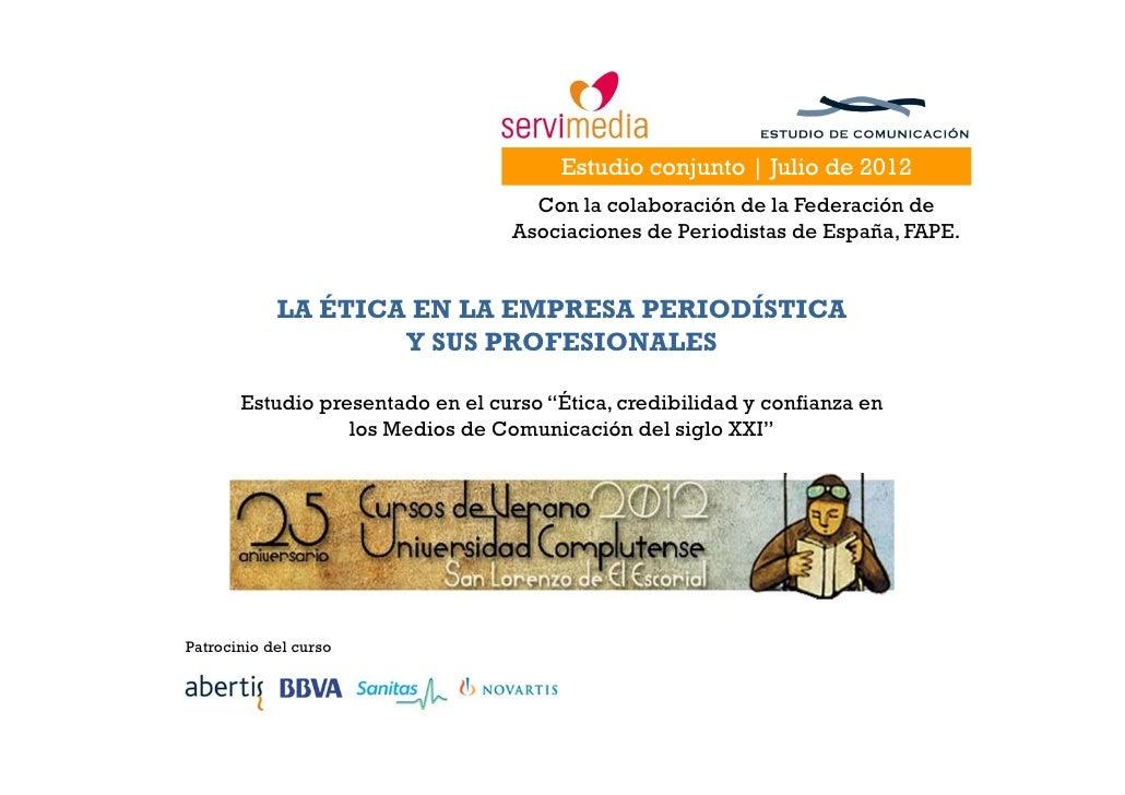 Estudio conjunto | Julio de 2012                                    Con la colaboración de la Federación de               ...