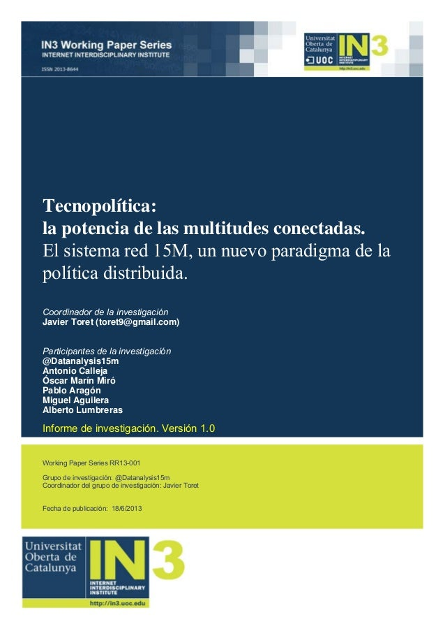 Working Paper Series RR13-001 Grupo de investigación: @Datanalysis15m Coordinador del grupo de investigación: Javier Toret...