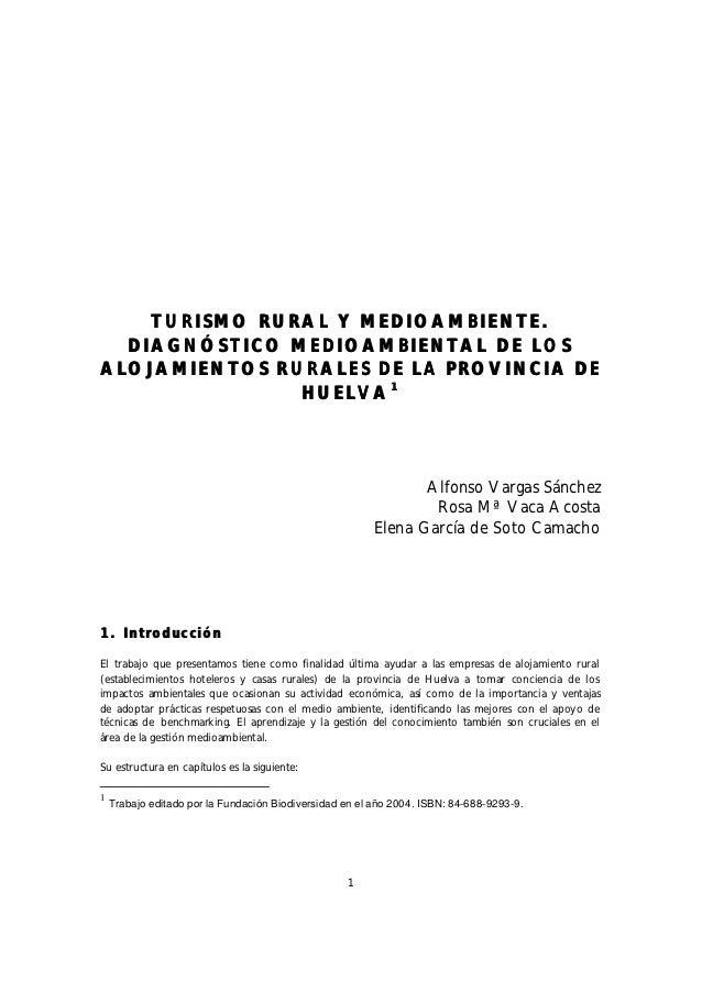 TURISMO RURAL Y MEDIOAMBIENTE.  DIAGNÓSTICO MEDIOAMBIENTAL DE LOSALOJAMIENTOS RURALES DE LA PROVINCIA DE               HUE...