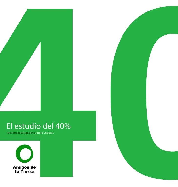 El estudio del 40% Movilizando Europa por la Justicia Climática