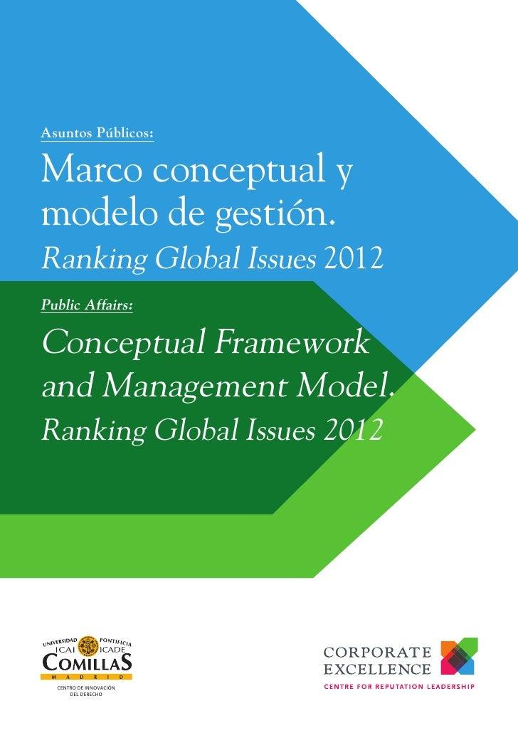 Asuntos Públicos:Marco conceptual ymodelo de gestión.Ranking Global Issues 2012Public Affairs:Conceptual Frameworkand Mana...